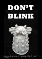 Don't Blink by egyptianruin
