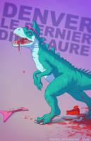 Denver the last dinosaur BADASS by Tohad