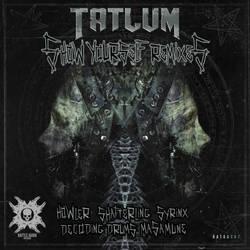 Tatlum - Show Yourself Remixes by battleaudio