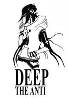 DEEP: The Anti by chroma-utek