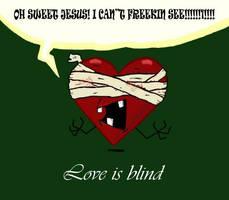 Love is blind by negativesanchez98