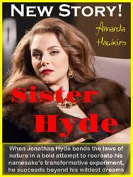 Sister Hyde: The Gender Matrix promo by amandahawkins71