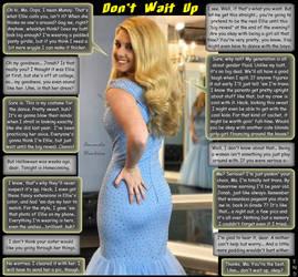 Don't Wait Up by amandahawkins71