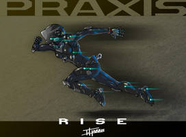 Project RISE: PRAXIS Concept by TravisHarris