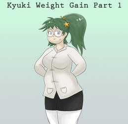 Kyuki Weight Gain Part 1 by DAkotah9
