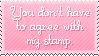 Stamp: Not Agree by Silver-Chocolate