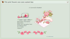 F2U pink flowers non-core custom box by RainyCrystal42