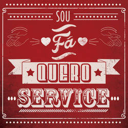 SOU FA QUERO SERVICE by FATRAPOSO
