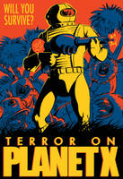 Terror on Planet X by liliesformary