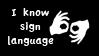 I Know Sign Language Stamp by FlashyFashionFraud