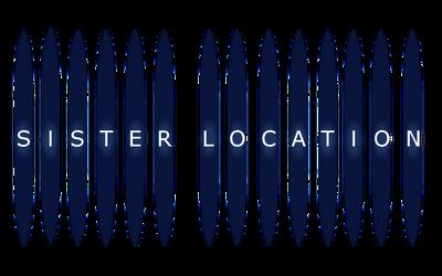 Transparent Sister Location Logo [READ DESC] by Pareogo