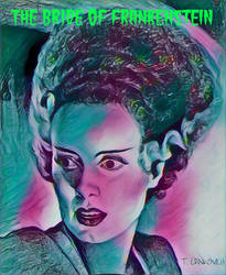 THE BRIDE OF FRANKENSTEIN by casey62