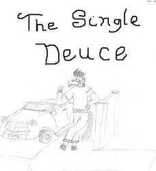 The Single Deuce by jamez88
