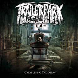 Trailer Park Massacre - EP cover by Paulusk