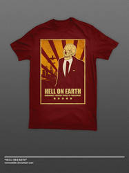 Hell On Earth T-Shirt by ronmustdie