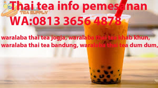 PROMO!!! CALL WA 0813 3656 4878 THAI TEA COKLAT by lancarpiranhamas