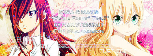 Banner Erza And Mavis by N3K0T3NShi1