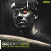 Covers BLACK M ( Les yeux plus gros que le monde ) by I-Mega-I