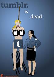 TUMBLR is DEAD!! by ErotixXx