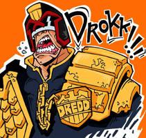 Drokkin' Dredd. by IrfaanSepetz