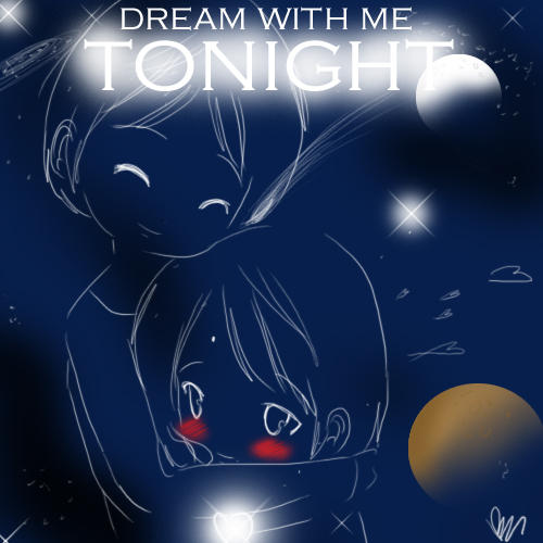 dream with me tonight
