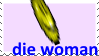 ANTI-WOMEN STAMP by anorexic-animations
