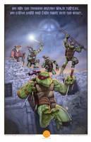 We are the Teenage Mutant Ninja Turtles... by GraphicGeek