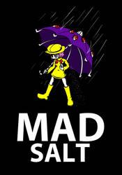 Mad Salt by ChronoTata