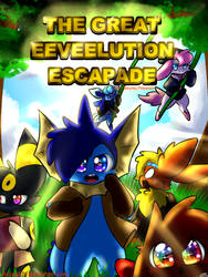 The Great Eeveelution Escapade (Comic Cover) by LittleMoon-Chan