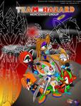 Team Hazard -Gift Poster- by GuardianMobius
