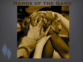 Hands Of The Game by Trippy4U