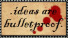 Ideas are bulletproof - stamp by HtB-stamps