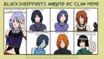 Naruto OC Clan Meme - Kasuma by Pexxastar-OLD
