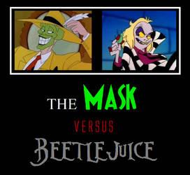 MASK vs. Beetlejuice by MetroXLR