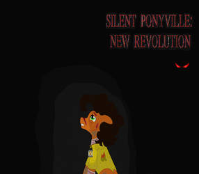 MLP- Silent Ponyville: New Revolution Cover Art by Coraline15