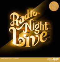 Radio Night Live by jonrod