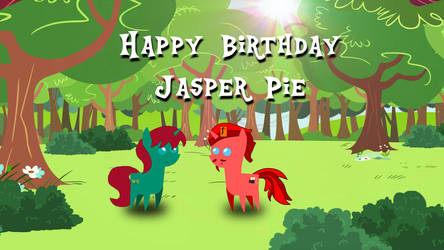 Happy BDay Jasper Pie v2 by jaedenwalton