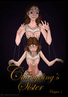 The Changeling's Sister Chapter 1 by yondoloki