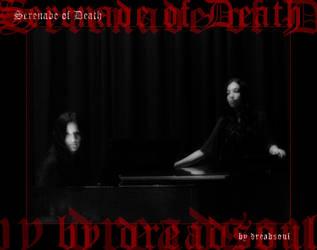 Serenade of Death by dreadsoul