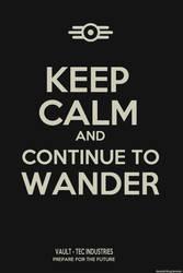 KEEP CALM AND CONTINUE TO WANDER by AlexanderSkoog