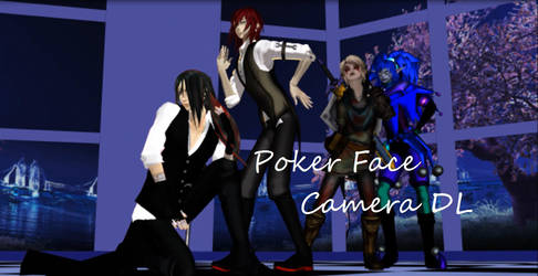 MMD Poker Face CAMERA DL by AmieCris