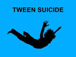 TWEEN SUICIDE by OneMinutes