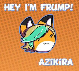 HEY I'M FRUMP! by Azikira