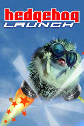 HedgeHog Launch by liquidd-1