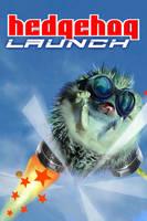 HedgeHog Launch by liquidd-1