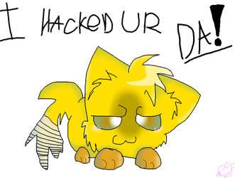 i hacked ur DA! by konekochijo