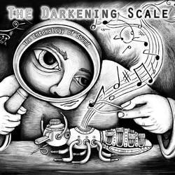 Album artwork for The Darkening Scale by poxodd