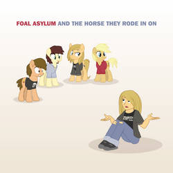 Foal Asylum - And The Horse They Rode In On by xkappax