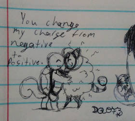 You Change My Charge From Negative To Positive by ArtsyOwlFree3