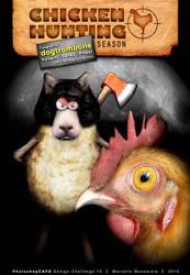 Chicken Hunting Season by mussarela